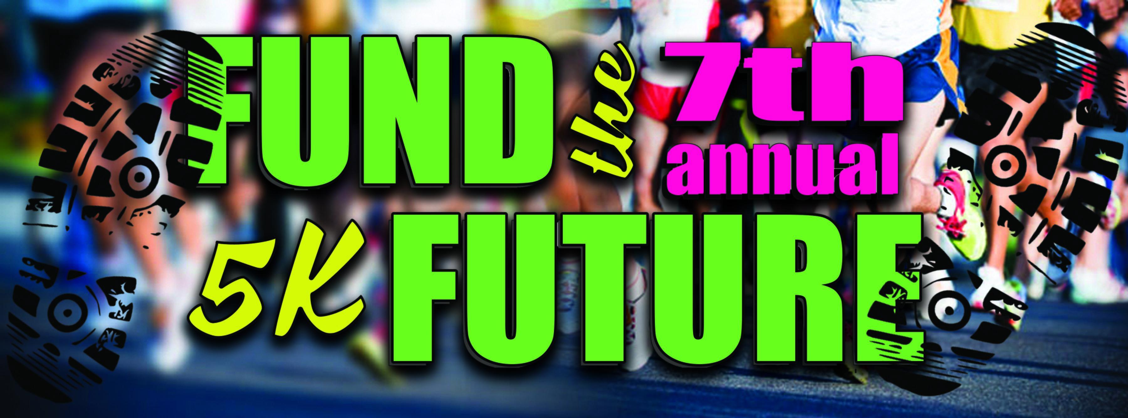 The 7th annual 5K Fund the Future