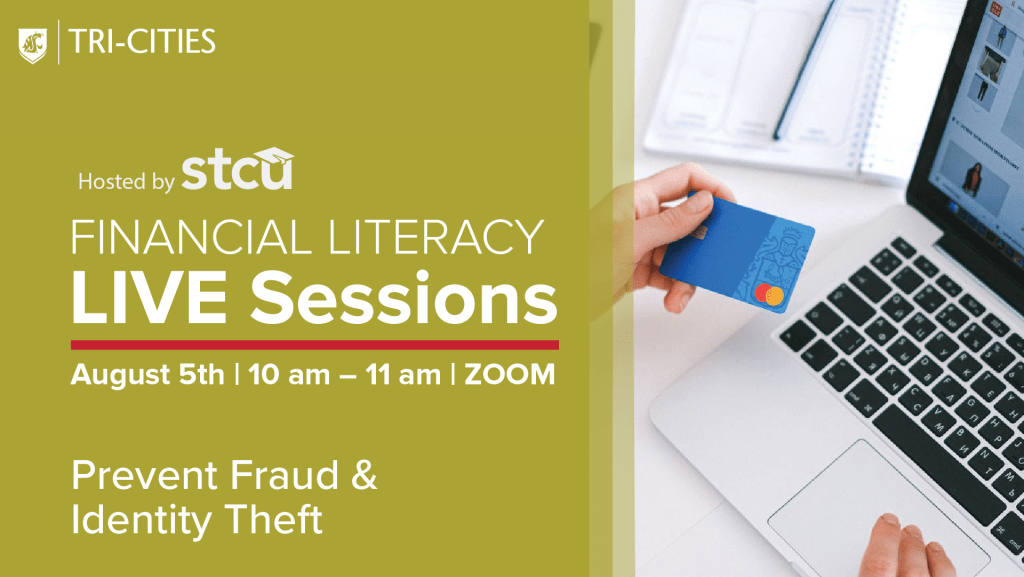 Financial Literacy Live Sessions for Prevent fraud and identity theft august 5th 10am to 11am zoom