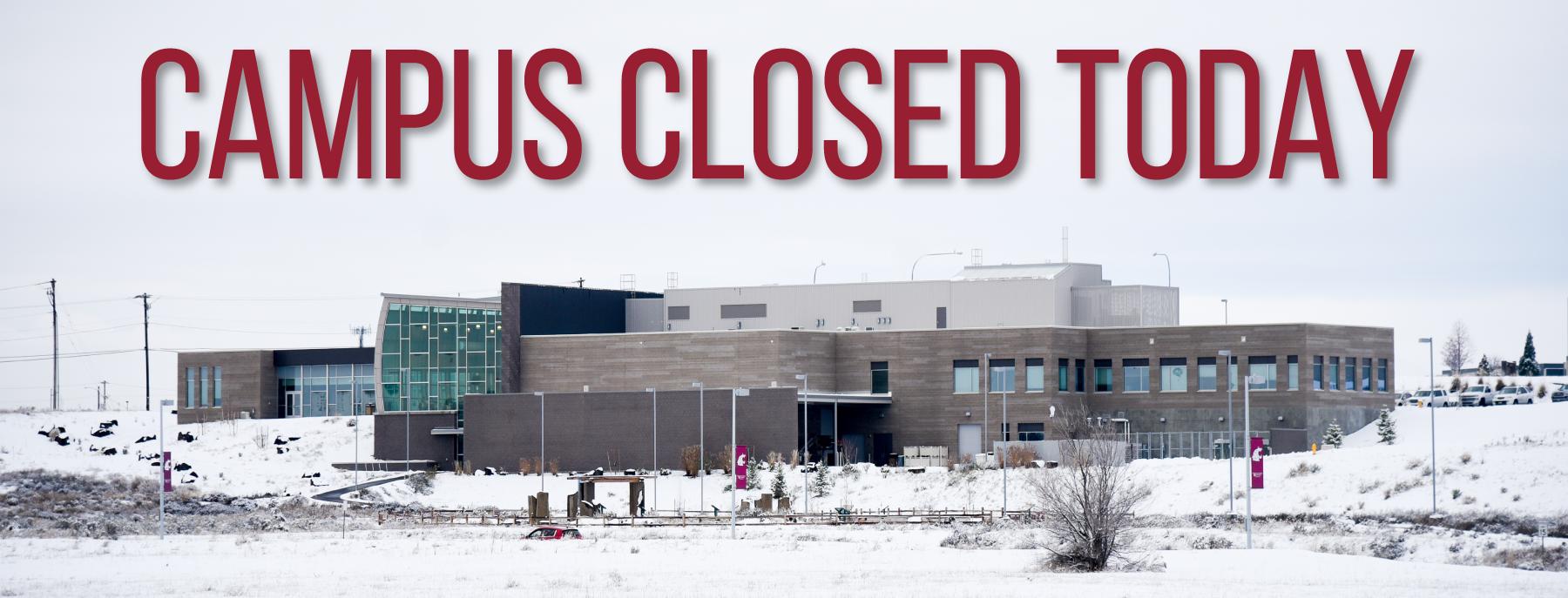 Campus Closed today