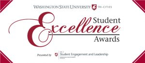 WASHINGTON STATE UNIVERSITY TRI-CITIES STUDENT EXCELLENCE AWARDS